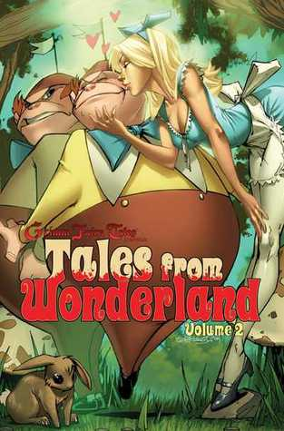 Tales from Wonderland, Volume 2 by Raven Gregory