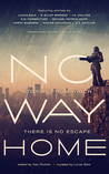 No Way Home (A Science Fiction Anthology)