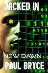 Jacked In (New Dawn Book 1)