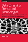 Data: Emerging Trends and Technologies