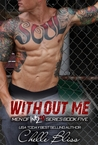 Without Me (Men of Inked, #5)