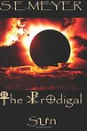 The Prodigal Sun: A Novel