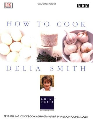 How to Cook by Delia Smith