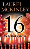 16: An Echoes Story (Echoes Trilogy)
