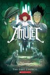 The Last Council (Amulet, #4)