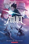 Prince of the Elves (Amulet, #5)