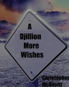 A Djillion More Wishes