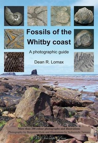 Fossils of the Whitby Coast: A Photographic Guide