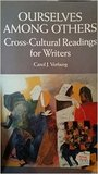 Ourselves Among Others: Cross-Cultural Readings for Writers
