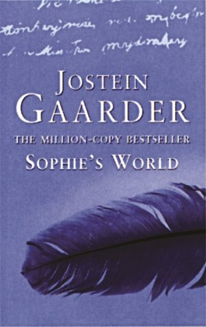 sophies world review Sophie's world is thefirst novel about philosophy written especially for young  people, sharing  sophie's world is the most thought-provoking novel i have  everread  reviews looking for alaska by jake chapman san francisco, ca.