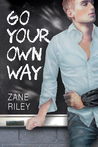Go Your Own Way (Go Your Own Way, #1)
