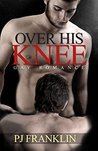 Over His Knee: Gay Romance