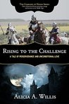 Rising to the Challenge: A Tale of Perseverance and Unconditional Love (The Comrades of Honor #3)