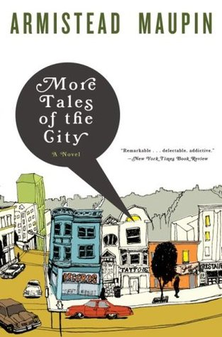 More Tales of the City by Armistead Maupin