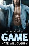 Out of the Game by Kate Willoughby