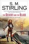 The Desert and the Blade (Emberverse, #12)