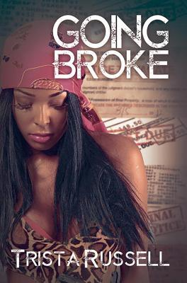 Going Broke by Trista Russell