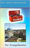 Toolkit for Evangelization: Talking to the Culture