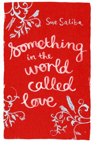 Something in the World Called Love