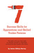 Seven Success Skills for Apprentices and Skilled Trades Persons: This book is for you if you need to motivate yourself to understand, communicate and network with others.