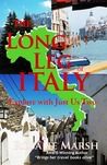 The Long Leg of Italy: Explore with Just Us Two (Just Us Two #3)