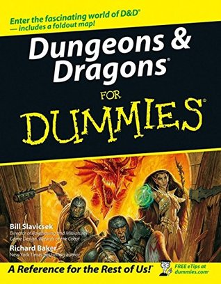 Dungeons & Dragons for Dummies by Bill Slavicsek
