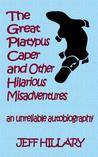 The Great Platypus Caper & Other Hilarious Misadventures