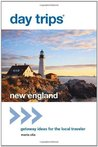 Day Trips New England by Maria Olia