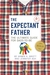 The Expectant Father by Armin A. Brott