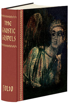 The Gnostic Gospels: The Sacred Writings of the Nag Hammadi ...