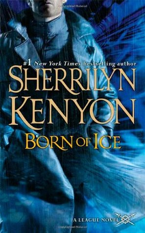 Born of Ice (The League: Nemesis Rising #3)
