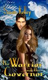 The Warrior and the Governor (Warriors of Gaviron, #2)