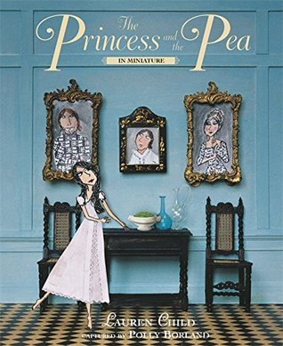 The Princess and the Pea by Lauren Child