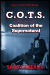 COALITON OF THE SUPERNATURAL (COTS Series)