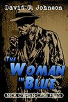 The Woman IN Blue (Nick O'Brien Case Files)
