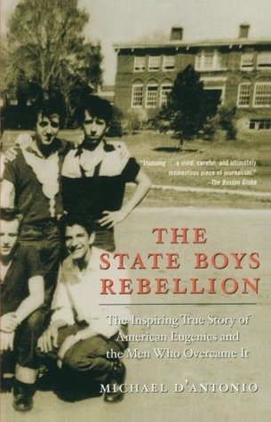 The State Boys Rebellion by Michael D'Antonio