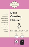 Does Cooking Matter?: Penguin Specials