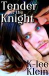 Tender Is The Knight (Knight Moves)