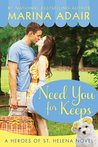 Need You for Keeps (Heroes of St. Helena, #1)