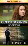 Out of Darkness - Book 2 (Out of Darkness Serial (An Amish of Lancaster County Saga))