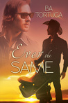 Ever the Same (Love is Blind #1)