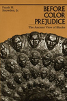 Before Color Prejudice: The Ancient View of Blacks