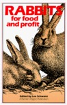 Rabbits for Food and Profit