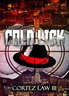Cold Lick by Cortez Law III