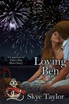 Loving Ben (The Camerons of Tide's Way)