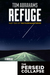 Refuge: A Perseid Collapse Novella (Pilgrimage Series #2)