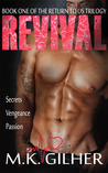 Revival by M.K. Gilher
