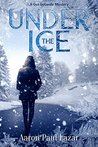 Under the Ice (LeGarde Mystery #9)