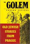 The Golem - Old Jewish Stories from Prague