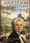 Miracle in the Mountains, inspiring story of Martha Berry's crusade for the mountain people of the South